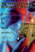 Commodification of Academic Research : Science and the Modern University
