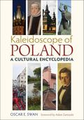 Kaleidoscope of Poland : A Cultural Encyclopedia