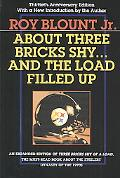 About Three Bricks Shy . . . and the Load Filled Up the Story of the Greatest Football Team ...