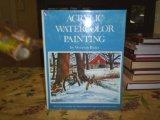 Acrylic Watercolor Painting - Wendon Blake - Hardcover