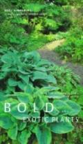 Bold and Exotic Plants - Noel Kingsbury - Other Format
