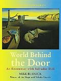 World Behind the Door An Encounter With Salvador Dali