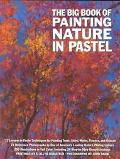 Big Book of Painting Nature in Pastel