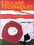 Collage Techniques A Guide for Artists and Illustrators