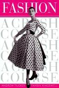 Fashion A Crash Course