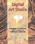Digital Art Studio Techniques for Combining Inkjet Printing and Traditional Artist's Materials
