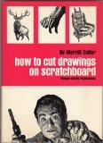 How to Cut Drawings on Scratchboard - Merritt Cutler - Hardcover