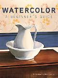 Watercolor a Beginner's Guide