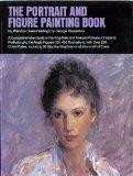 Portrait and Figure Painting Book: A Comprehensive Guide to Painting Male and Female Portraits