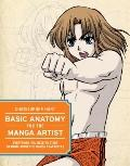 Basic Anatomy for the Manga Artist: Everything You Need to Start Drawing Authentic Manga Cha...