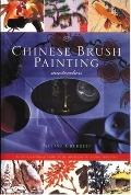 Chinese Brush Painting Masterclass An Inspirational Guide With Fourteen Stunning Projects