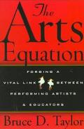 Arts Equation: Forging a Vital Link between Performing Artists and Educators