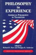 Philosophy in Experience American Philosophy in Transition