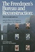 Freedmen's Bureau and Reconstruction Reconsiderations