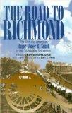 The Road to Richmond: The Civil War Letters of Major Abner R. Small of the 16th Maine Volunt...