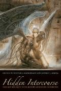 Hidden Intercourse : Eros and Sexuality in the History of Western Esotericism