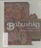 Babushka: An Old Russian Folktale