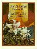 He Is Risen The Easter Story