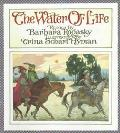 Water of Life - Barbara Rogasky - Paperback - REPRINT