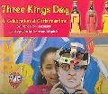 Three Kings Day A Celebration at Christmastime