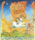 White Ram A Story of Abraham And Isaac