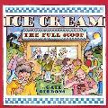 Ice Cream The Full Scoop