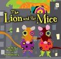 Lion and the Mice