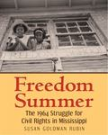 Freedom Summer : The 1964 Struggle for Civil Rights in Mississippi