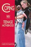 Coping with Teenage Motherhood - Carolyn Simpson - Hardcover - REVISED