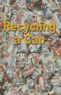 Recycling a Can (The Rosen Publishing Group's Reading Room Collection)