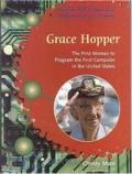Grace Hopper The First Woman to Program the First Computer in the United States