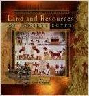 Land and Resources of Ancient Egypt (Primary Sources of Ancient Civilizations: Egypt, Greece...
