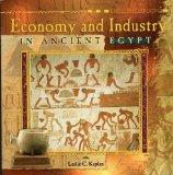 Economy and Industry In Ancient Egypt (Primary Sources of Ancient Civilizations)
