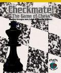 Checkmate! The Game of Chess Apply Strategies from Simple to Complex Problems