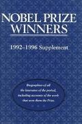 Nobel Prize Winners 1992-1996 Supplement  An H.W. Wilson Biographical Dictionary