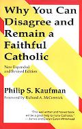 Why You Can Disagree-- And Remain a Faithful Catholic