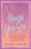 101 Ways to Nourish Your Soul