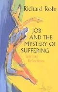 Job and the Mystery of Suffering Spiritual Reflections