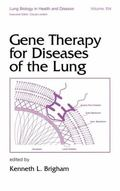 Gene Therapy for Diseases of the Lung