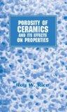 Porosity of Ceramics and Its Effects on Properties
