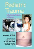 Pediatric Trauma Pathophysiology, Diagnosis, and Treatment