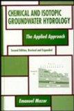 Chemical and Isotopic Groundwater Hydrology The Applied Approach