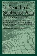 In Search of Southeast Asia A Modern History