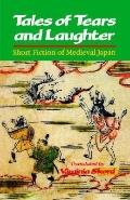 Tales of Tears and Laughter Short Fiction of Medieval Japan