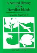 Natural History of the Hawaiian Islands Selected Readings II