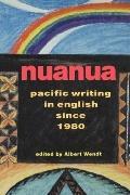 Nuanua Pacific Writing in English Since 1980