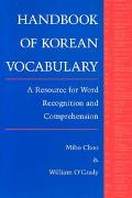 Handbook of Korean Vocabulary An Approach to Word Recognition and Comprehension