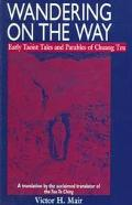 Wandering on the Way Early Taoist Tales and Parables of Chuang Tzu