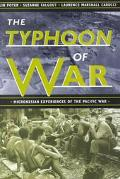 Typhoon of War Micronesian Experiences of the Pacific War