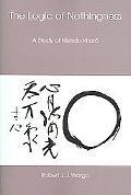 Logic Of Nothingness A Study Of Nishida Kitaro